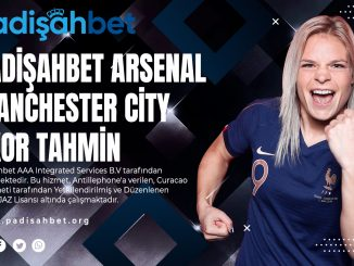 Padişahbet Arsenal- Manchester City Skor Tahmin