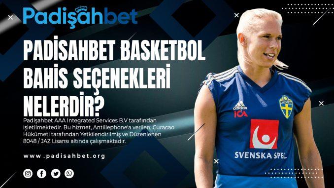Padisahbet Basketbol Bahis Seçenekleri Nelerdir?